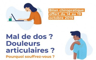 Mal de dos, douleurs articulaires, faite un bilan gratuit du 14 au 19 octobre 2019