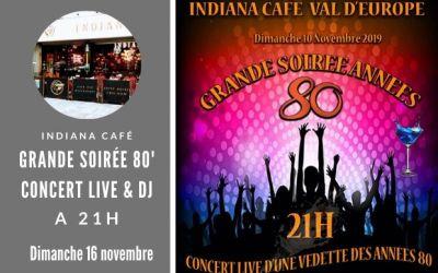Grande soirée année 80 à l'Indiana Café du Val d'Europe le 10 novembre
