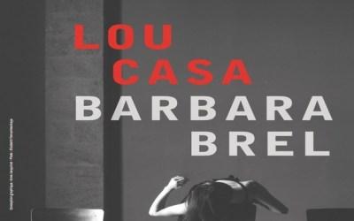 Lou Casa Chante Brel & Barbara samedi 1 février 2020 à l'Atmosphère de Coupvray