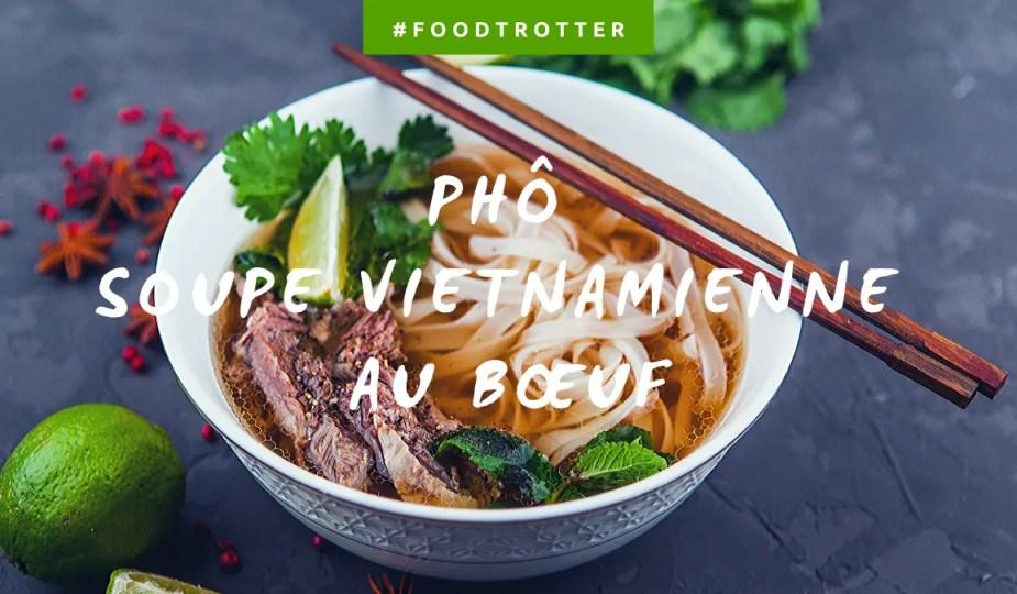 #FOODTROTTER – LE PHÔ PAR ALEXANDRA DU BLOG EN ROUTE POUR L'ASIE