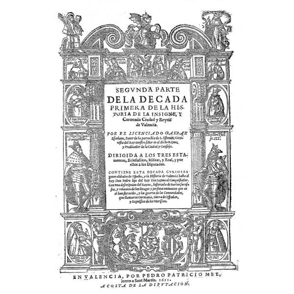decada-primera-y-segunda-parte-de-la-historia-de-la-insigne-y-coronada-ciudad-y-reino-de-valencia