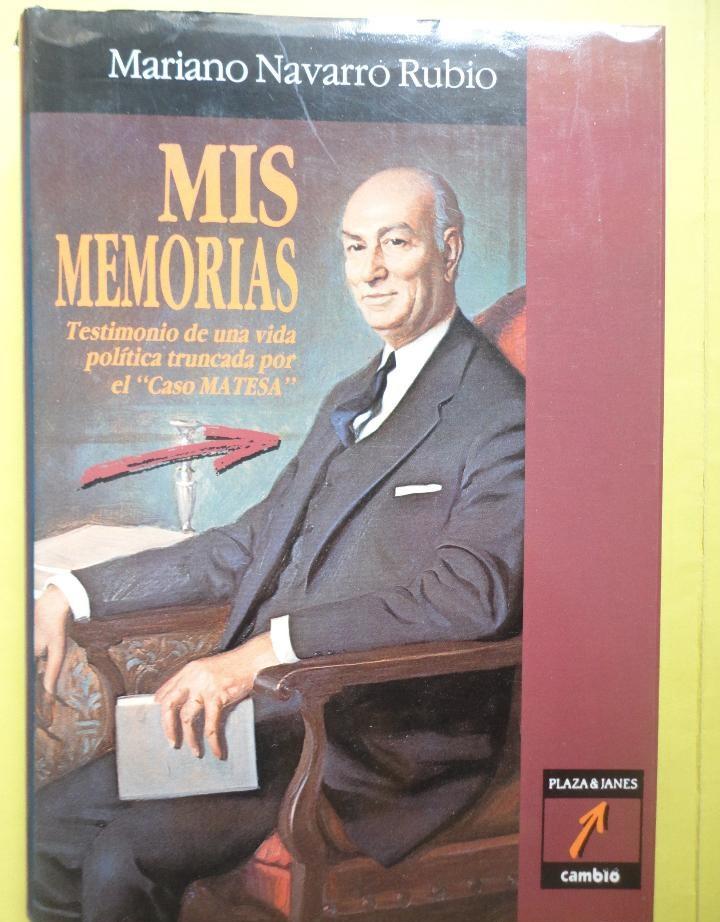 Memorias publicadas en un libro de Mariano Navarro Rubio