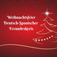 Weihnachtsfeier des Deutsch-Spanischen Freundeskreises