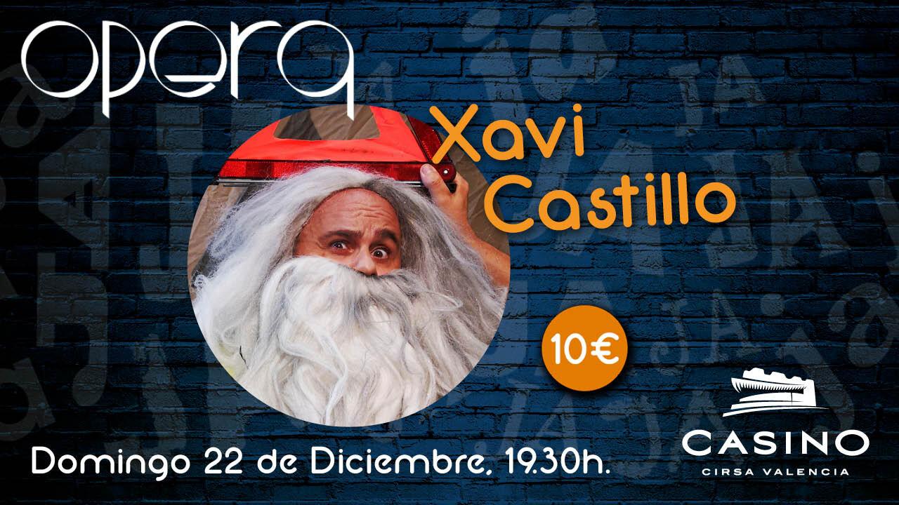Xavi Castillo Casino Cirsa Valencia