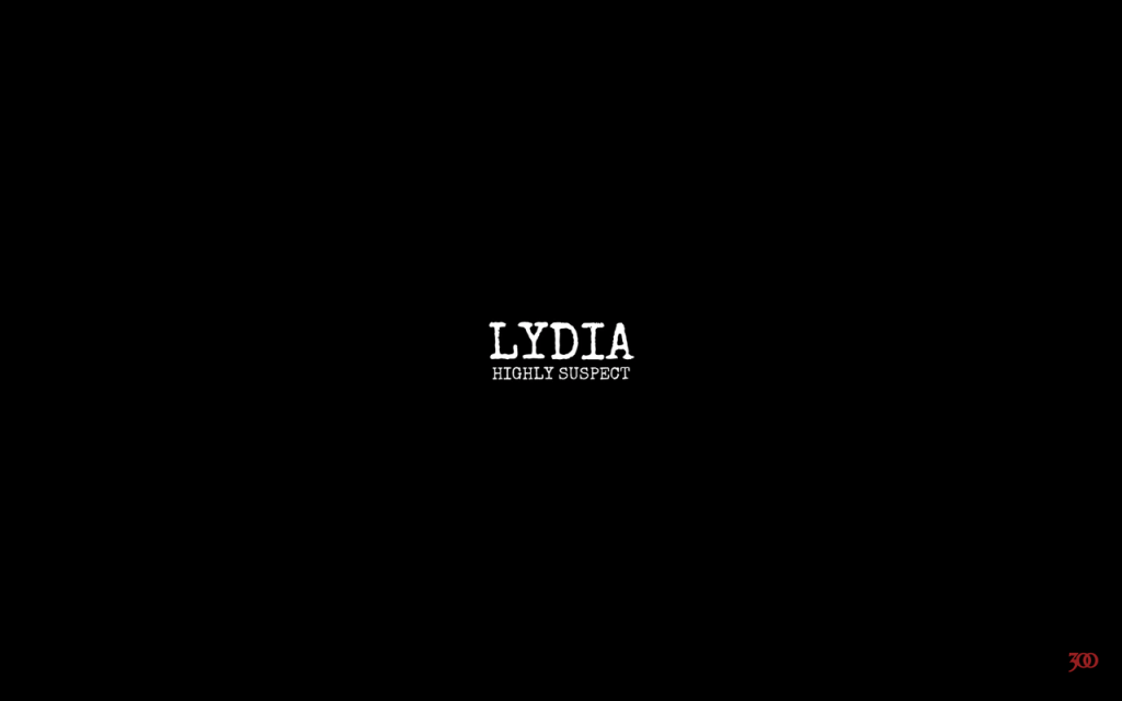 Highly Suspect – Lydia