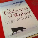 Tenderness of Wolves - book by Stef Penney
