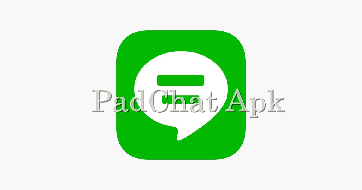 Download PadChat Apk Terbaru Untuk Menyadap Whatsapp