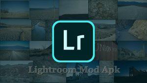 Download Adobe Lightroom Mod Apk Premium Full Preset 2021