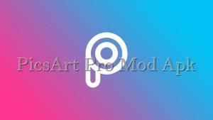 Download PicsArt Pro Mod Apk All Fitur Unlocked Terbaru 2021