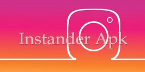 Download Instander Apk Instagram Mod v9.2 Terbaru 2021