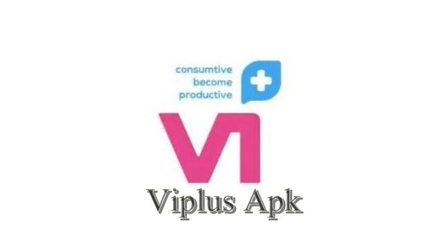 Viplus Apk