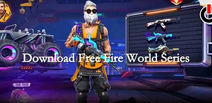 Download Free Fire World Series