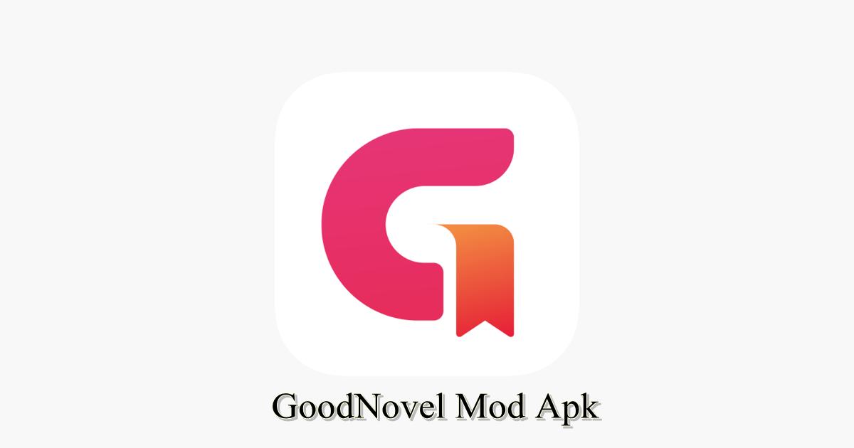 GoodNovel Mod Apk