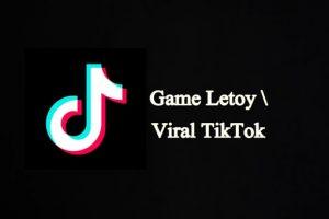 Game Letoy Viral TikTok