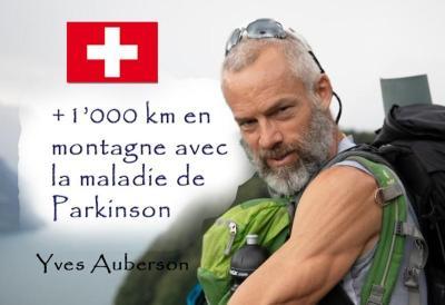 yves auberson -maladie de parkinson - alpes suisse