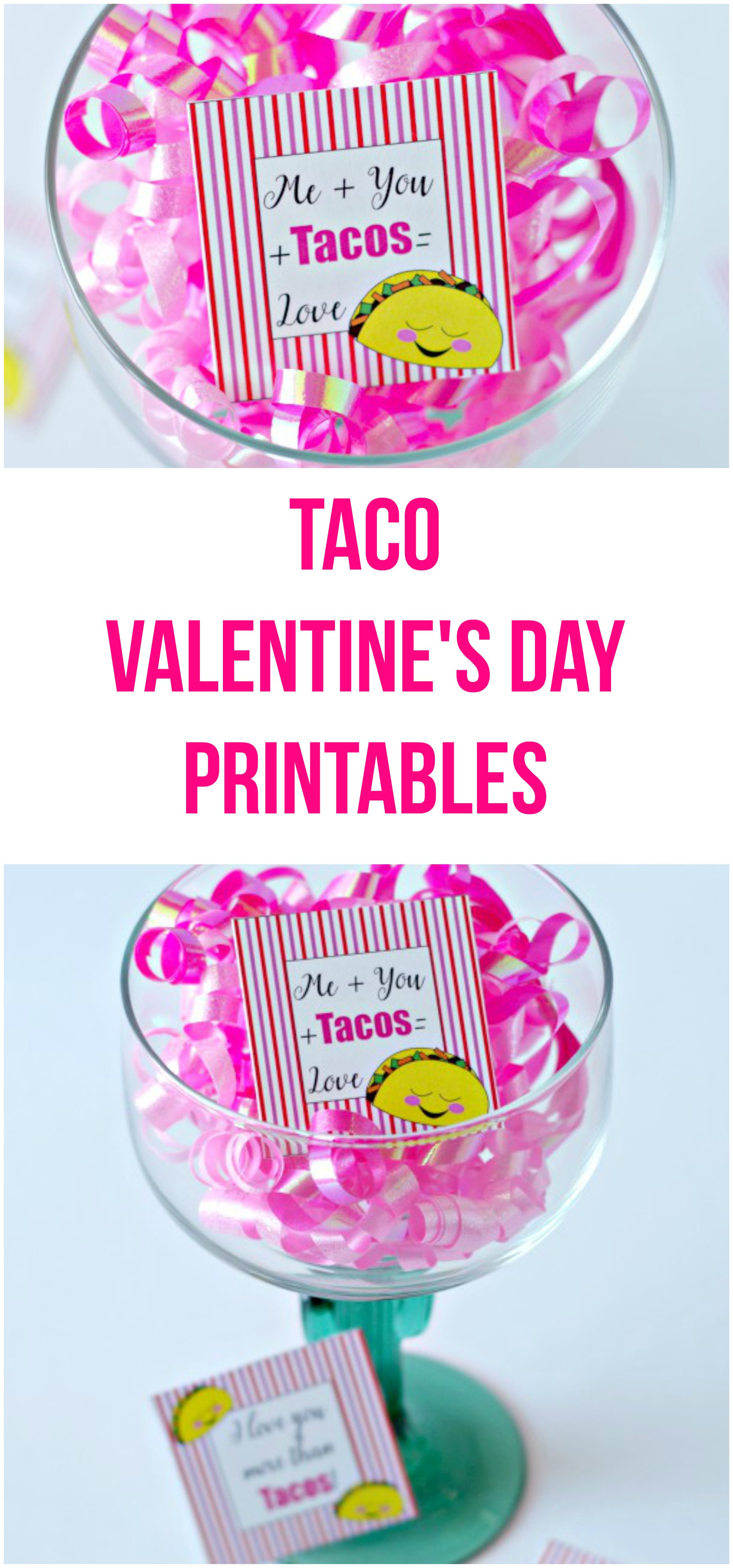 Taco Valentine S Day Printables Val Event Gal