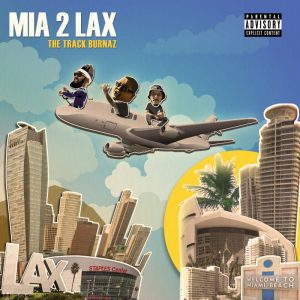 The Track Burnaz - MIA 2 LAX