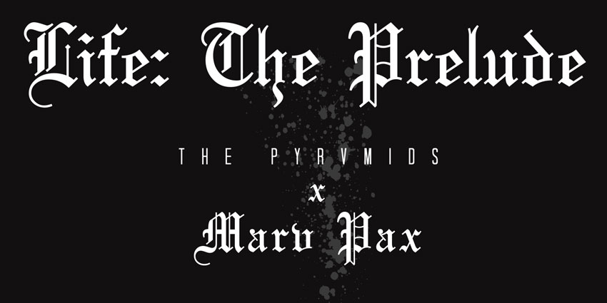 the pyrvmids marv pax life the prelude