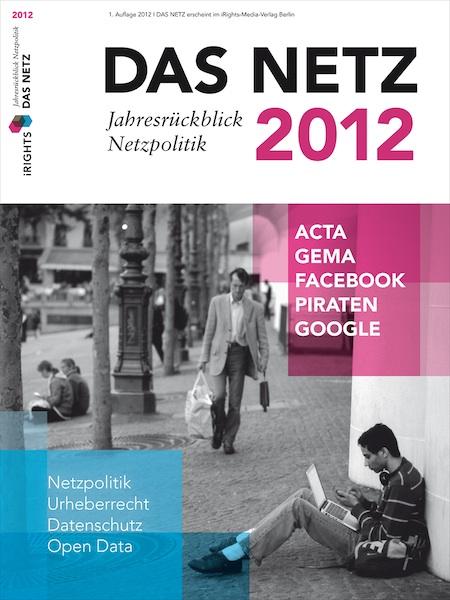 Das Netz 2012 Jahresrückblick