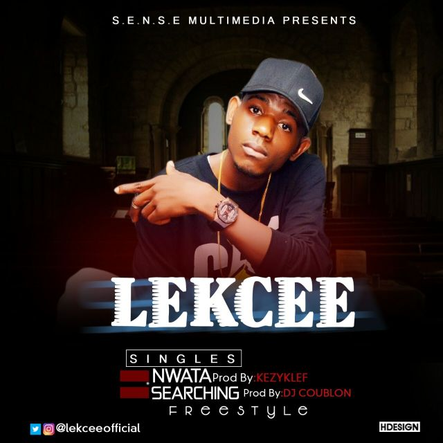 LekCee – Nwata + Searching | @lekceeofficial