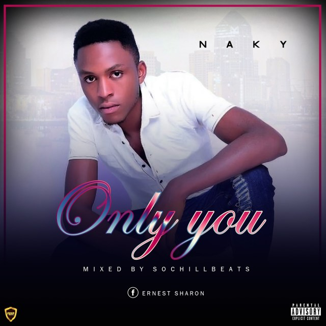 Naky – Only You