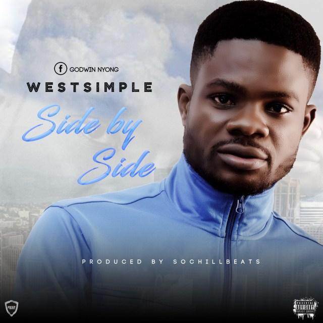 (MUSIC/AUDIO): Westsimple – Side by Side(Prod. By SochiLLBeats)