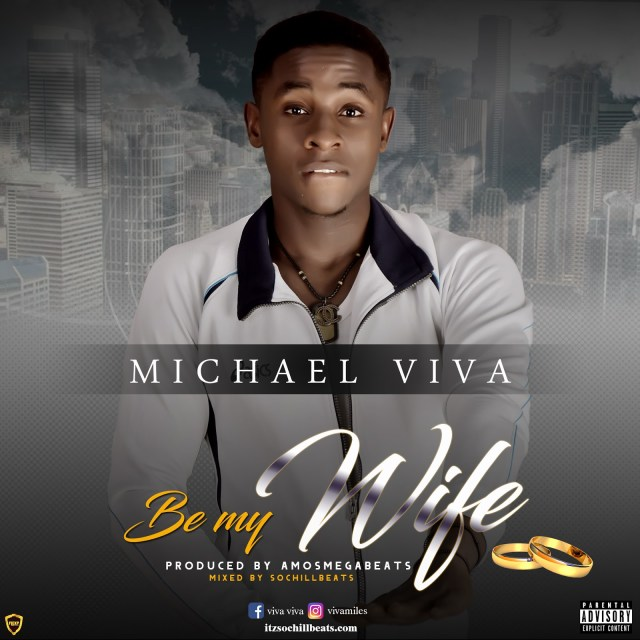 Michael Viva – Be My Wife