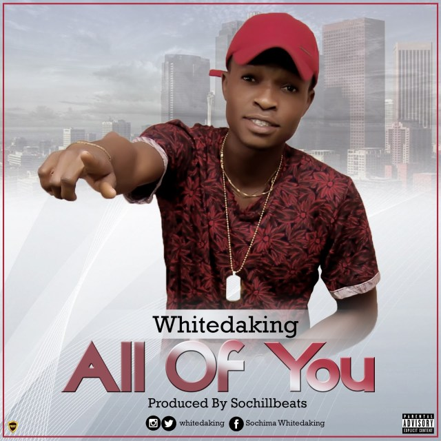 Whitedaking – All of You(Prod. By SochiLLBeats)