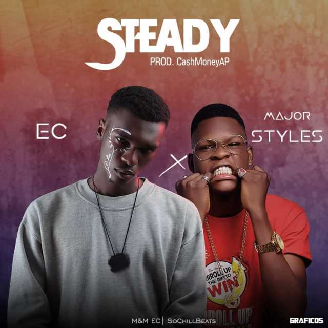 (MUSIC/AUDIO): EC × Major Styles – Steady