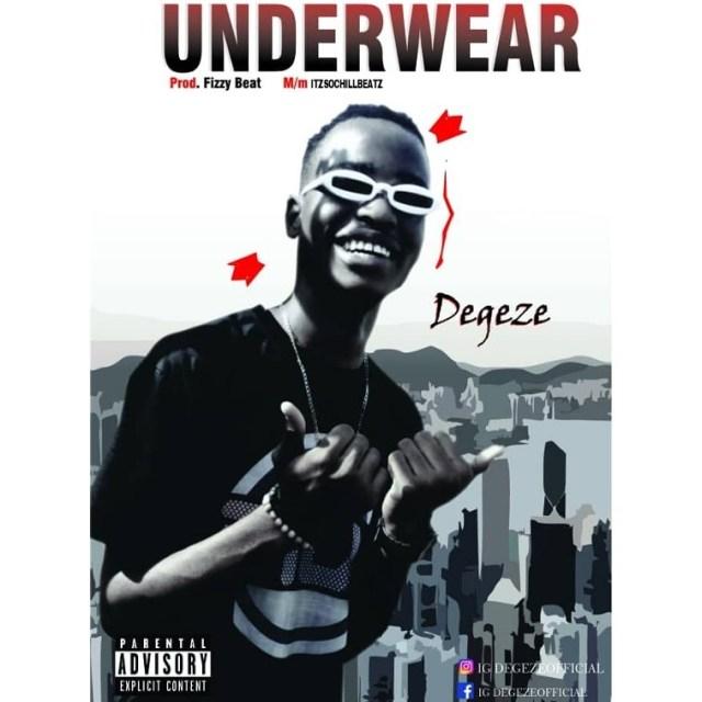 (MUSIC/AUDIO): Degeze – Underwear