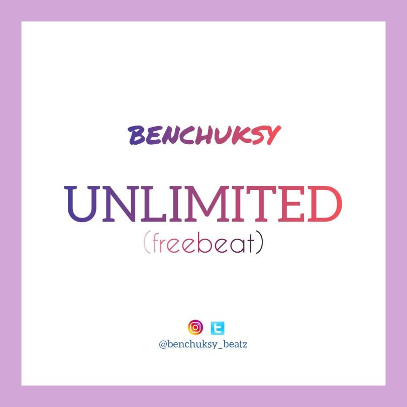 (FREEBEAT): – Unlimited – (Prod. By Benchuksy)