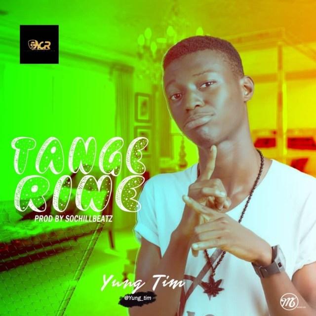 (MUSIC/AUDIO): Yung Tim – Tangerine