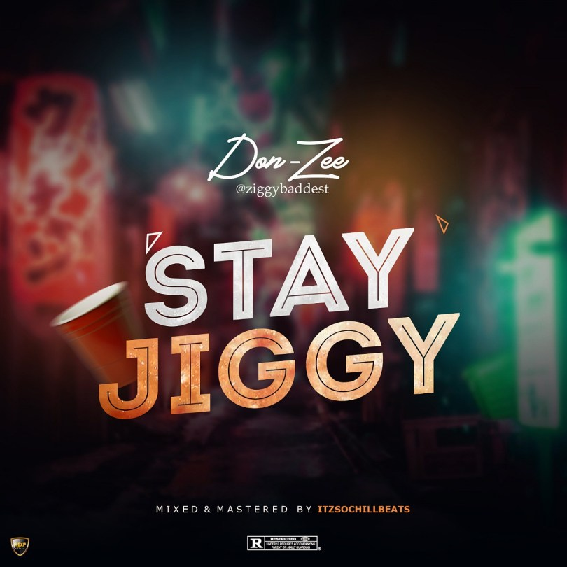 DonZee – Stay Jiggy
