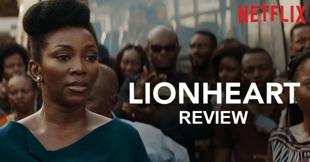"Movie review on LIONHEART: ""It was Genevieve's directorial debut and she totally nailed it"" – Anoke Adaeze"