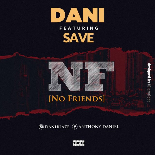Dani – No Friends ft. Save