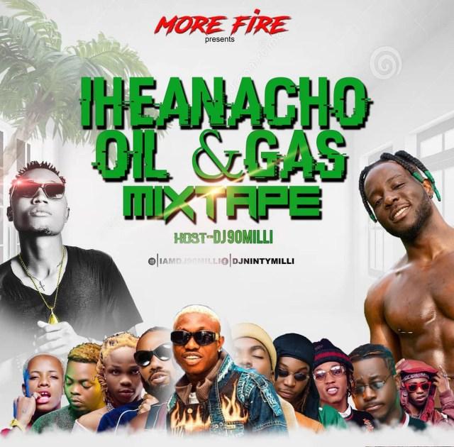 Dj 90Milli – Iheanacho × Oil & Gas Mixtape