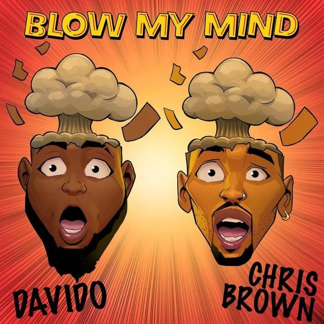 [LYRICS] Davido – Blow My Mind ft. Chris Brown