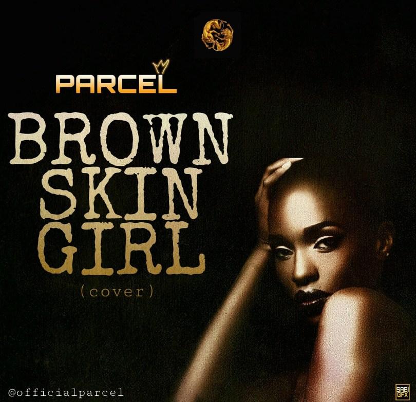 Parcel – Brown Skin Girl cover