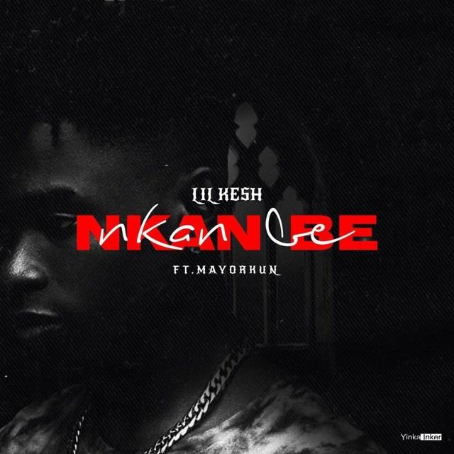 [INSTRUMENTAL] Lil Kesh – Nkan Be ft. Mayorkun (Prod. By Mykah)