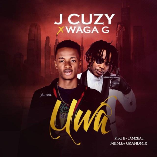 Listen to J Cuzy – Uwa ft. Waga G, Audio, Lyrics