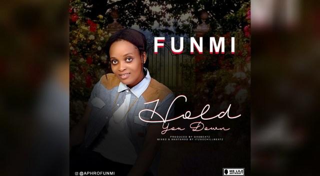 Listen to Funmi – Hold You Down + Lyrics
