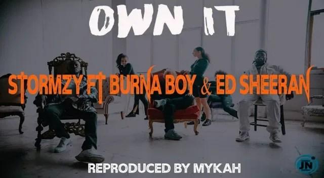Download Instrumental Stormzy ft. Burna Boy & Ed Sheeran – Own It (Prod. By Mykah)