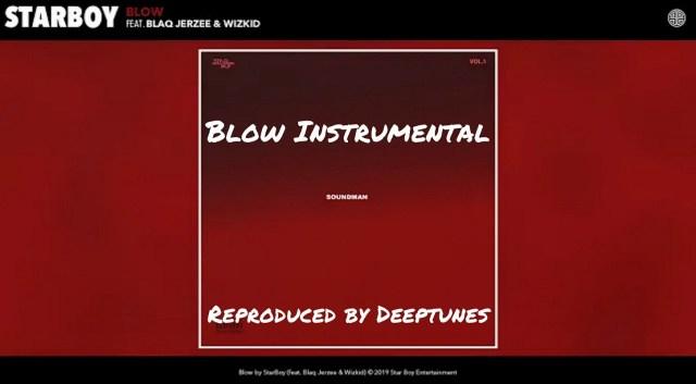 Download Instrumental Wizkid – Blow ft. Blaq Jerzee (Prod. By Deeptunes)