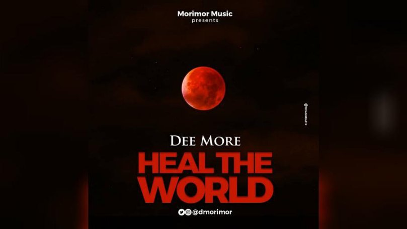 NEW MUSIC: Dee More – Heal The World