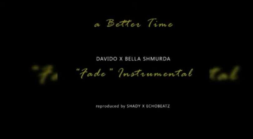 Download Instrumental Davido – Fade ft. Bella Shmurda (Reprod by Echobeatz)