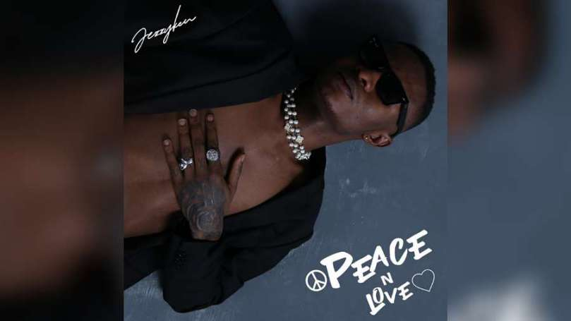 NEW MUSIC: Jezzyken – Peace and Love
