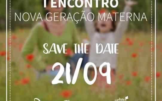 I ENCONTRO NOVA GERAÇÃO MATERNA -  Valinhos