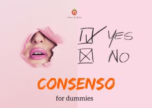No vuol dire no: il consenso spiegato in 5 punti
