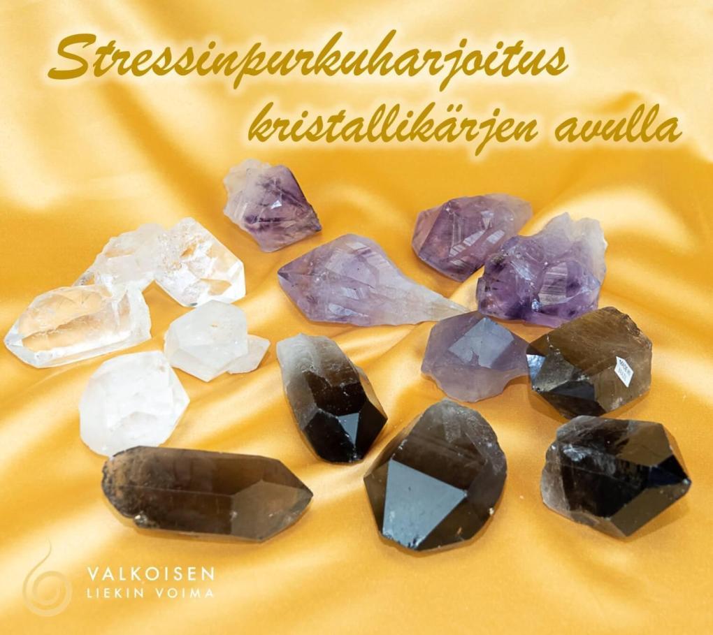 Stressinpurkuharjoitus kristallikärjen avulla