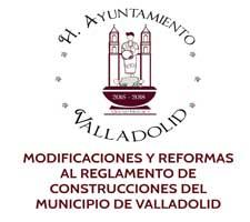 MODIFICACIONES Y REFORMAS AL REGLAMENTO DE CONSTRUCCIONES DEL MUNICIPIO DE VALLADOLID